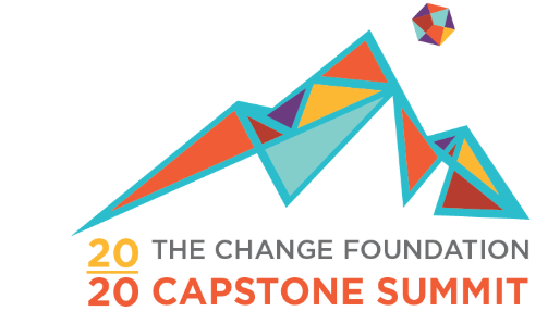 Change Foundation Capstone Summit 2020